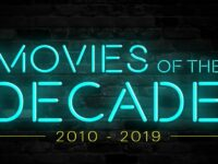 Top 10 movies of the decade