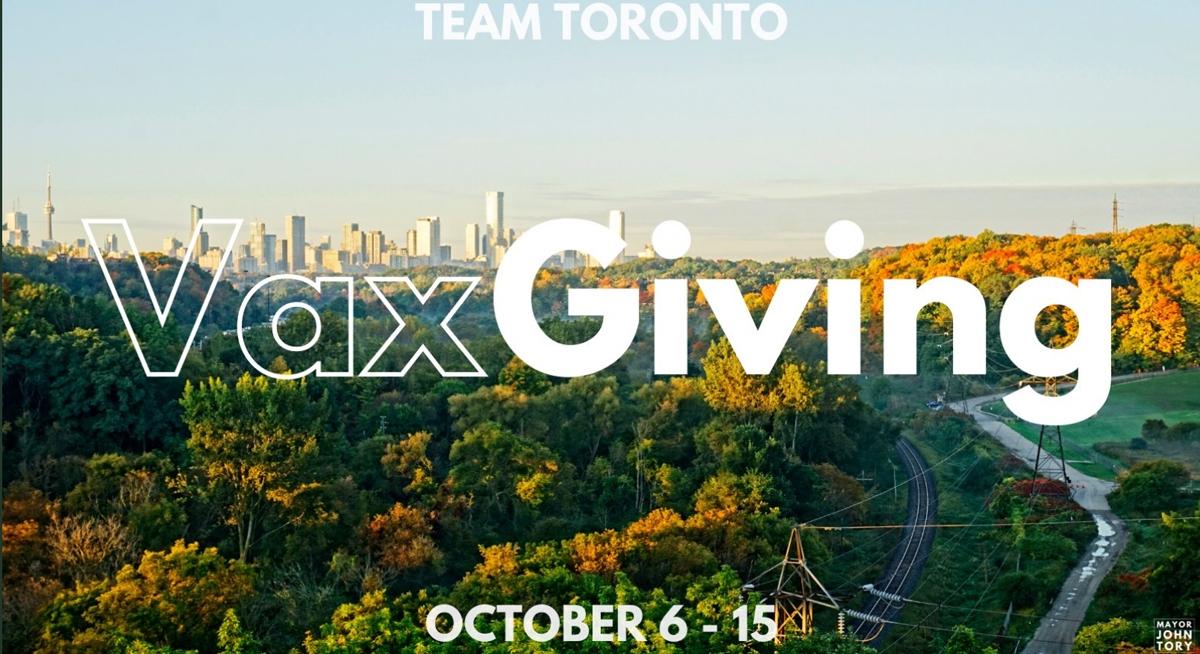 Toronto launches VaxGiving to help more peoget vaccinated over long weekend